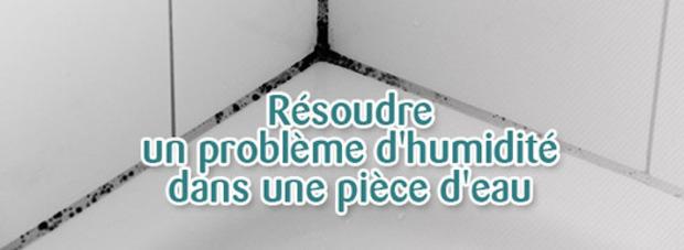 (BLOG) Comment résoudre un problème d'humidité dans une pièce d'eau ? | La Revue de Technitoit | Scoop.it