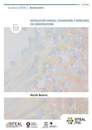 Cuaderno: Revolución digital. Ciudadanía y derechos en construcción | SITEAL/TIC | Educacion, ecologia y TIC | Scoop.it