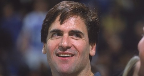The Five Cardinal Rules Of Starting A Business, According To Mark Cuban | Elite Daily | Success | Scoop.it
