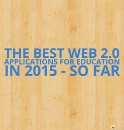 The Best Web 2.0 Applications For Education In 2015 - So Far | Educational Technology in Higher Education | Scoop.it