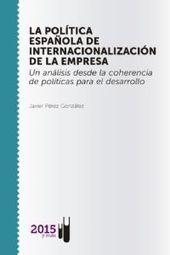 La política española de internacionalización de la empresa. Un análisis desde ... | Articulos | Editorial 2015 y más | Biblioteca digital | Scoop.it