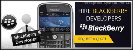 Hire Skilled Blackberry Developer to get Blackberry WebWorks App | All Mobile App Development Mart | Scoop.it