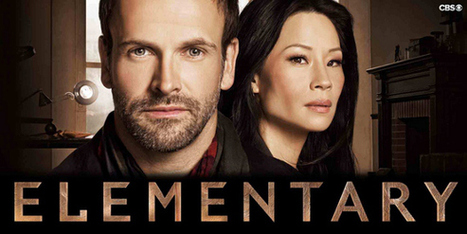 """Elementary"", la série de trop sur Sherlock Holmes | La revue de presse de 69ème Avenue | Scoop.it"