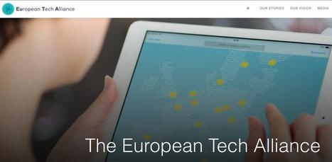 EU tech firms create 'European Tech Alliance' lobbying group | Innovation Ecosystems - Hubs - Accelerators | Scoop.it