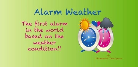 Alarm Weather - Applications Android sur Google Play | Android Apps | Scoop.it