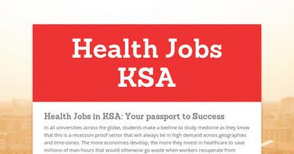 Health Jobs KSA | Medical Events in Saudi Arabia | Scoop.it