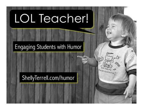 Use Humor to Inspire Learning : Teacher Reboot Camp | APRENDIZAJE | Scoop.it