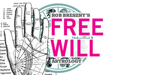Free Will Astrology - The Coast | Astrology | Scoop.it