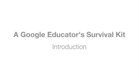 A Google Educator's Survival Kit | Professional Development | Lesson Planet | EuroSys Education | Scoop.it