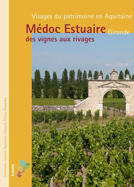 Parution   Médoc Estuaire Gironde - Des vignes aux rivages   La cave à livres   Scoop.it