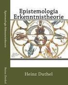 Epistemología Erkenntnistheorie eBook by Heinz Duthel - Kobo | Book Bestseller | Scoop.it