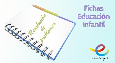 Fichas educación infantil: Resolución de problemas | Educapeques Networks. Portal de educación | Scoop.it