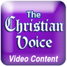 The Christian Voice-Video Content