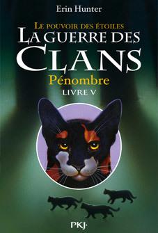 La guerre des clans : Pénombre | Livres lus et conseillés par Bastien Fort (Loire) | Scoop.it