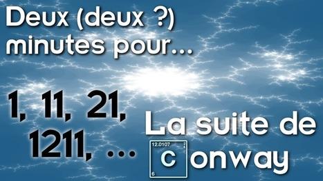 Deux (deux?) minutes pour la suite de Conway | C@fé des Sciences | Scoop.it