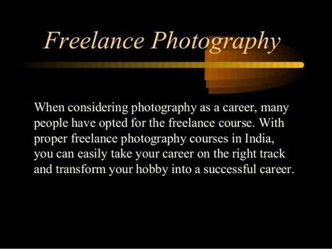 What if a Photographer wants to work as a freelancer. What options are there? | Online Career Counselling In India | Scoop.it