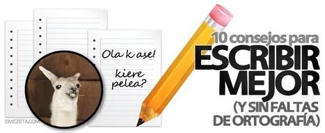 10 consejos para escribir mejor (sin faltas de ortografía)   Emezeta   El rincón de mferna   Scoop.it