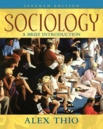 Test Bank For » Test Bank for Sociology A Brief Introduction, 7th Edition : Thio Download | Sociology Online Test Bank | Scoop.it