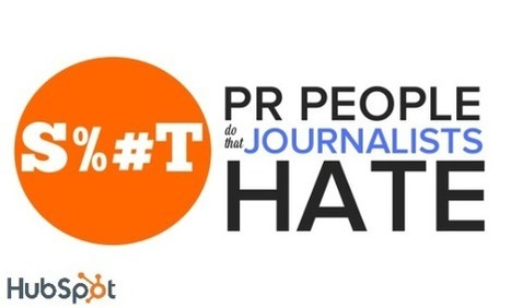 S%*t PR People Do That Journalists Hate [SlideShare] | Public Relations & Social Media Insight | Scoop.it