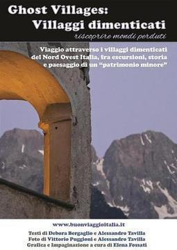 Ghost villages: villaggi dimenticati - Books on Google Play | DISCOVER ITALY, TRAVEL | Scoop.it