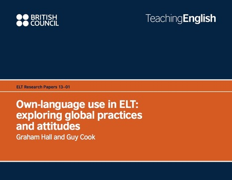 Own-language use in ELT: exploring global practices and attitudes | TeachingEnglish | British Council | BBC | english lessons | Scoop.it