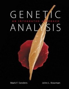 Testbank for Genetic Analysis An Integrated Approach by Sanders ISBN 0321690869 9780321690869 | Test Bank Online | Genetics | Scoop.it
