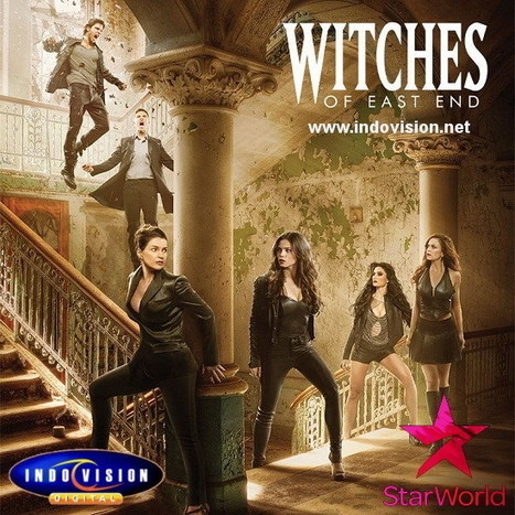 Serial Witches of East End Season 2 Tayang Di Star World | Indovision Satellite Television | Scoop.it