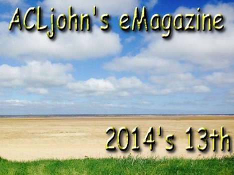 ACLjohn's eMagazine - 2014: Issue 13 | technologies | Scoop.it