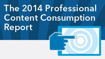 Announcing The 2014 Professional Content Consumption Report | Content Marketing | Scoop.it