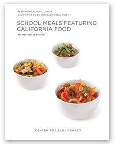 School Meals Featuring California Foods | vida&sustentabilidade | Scoop.it
