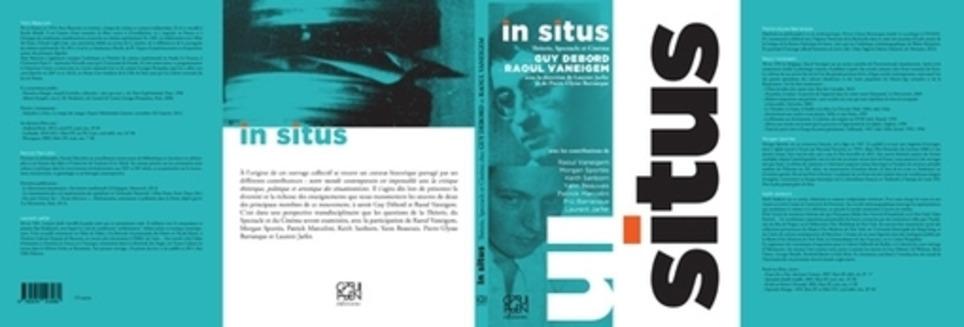 nouvelle parution : IN SITUS - Guy Debord et Raoul Vaneigem | Poezibao | Scoop.it