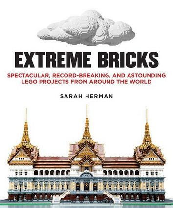 Book review: Extreme Bricks   Lego is not a game... not only   Scoop.it