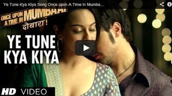 Ye Tune Kya Kiya Video – Once Upon A Time In Mumbaai Dobara (2013) - 99share.in   Latest In Bollywood   Scoop.it