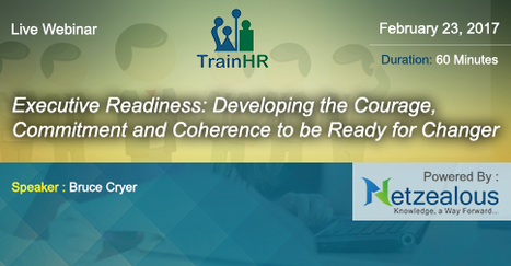 Executive Readiness: Developing the Courage, Commitment and Coherence to be Ready for Changer   How can HR prevent bullying by seniors at the workplace?   Scoop.it