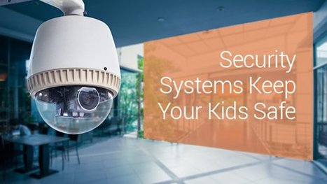 Home Security System Features To Keep Your Child Safe! - Prime Inspiration | Mobile | Scoop.it