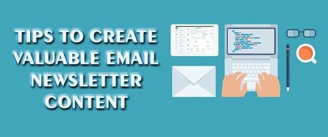 Tips To Create Valuable Email Newsletter Content | AlphaSandesh Email Marketing Blog | best email marketing Tips | Scoop.it