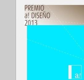 Inicia la convocatoria del Premio @aDisenoMX 2013 | Convocatorias | Scoop.it