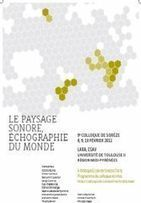 Colloque de Sorèze | DESARTSONNANTS - CRÉATION SONORE ET ENVIRONNEMENT - ENVIRONMENTAL SOUND ART - PAYSAGES ET ECOLOGIE SONORE | Scoop.it