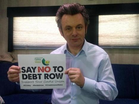Michael Sheen backs credit union campaign | Credit union UK news | Scoop.it