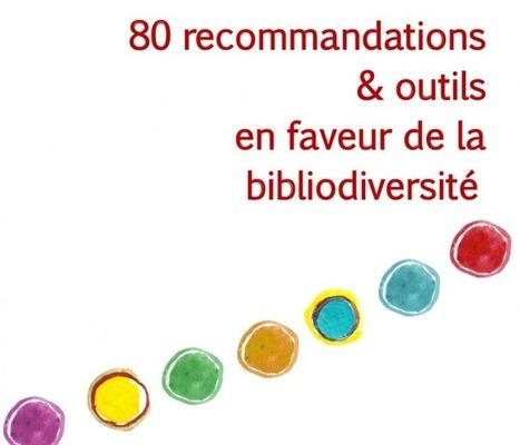 Favoriser la bibliodiversité : 80 recommandations et outils | Enssib | -thécaires are not dead | Scoop.it
