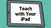 Teach with Your iPad: Part I by Monica Burns | Udemy | Education Library and More | Scoop.it