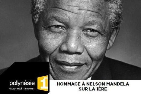 L'hommage à Nelson Mandela sur Polynésie 1ère - TAHITI INFOS | environnement de la polynésie | Scoop.it
