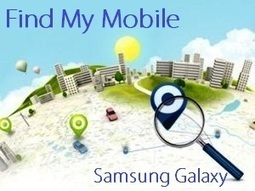 Find my Samsung mobile-Track and control your mobile remotely | SOULKNIGHT | Scoop.it