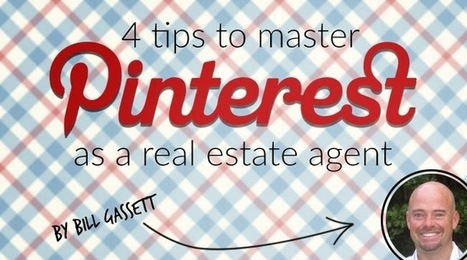 Tips to Master Pinterest as a Real Estate Agent | Marketing Revolution | Scoop.it