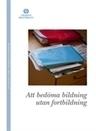 Att bedöma bildning utan fortbildning | Länkar by Netija | Scoop.it