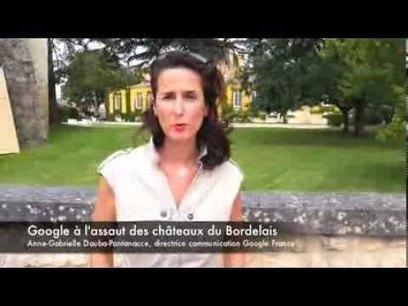 Google à l'assaut des châteaux du bordelais | World Wine Web | Scoop.it