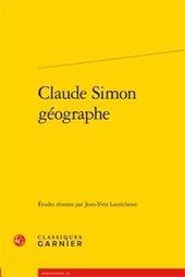 J.Y. Laurichesse (dir.), Claude Simon géographe | GreatGoodIDEAS | Scoop.it
