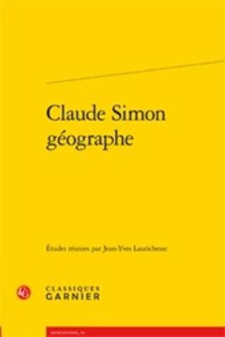 J.Y. Laurichesse (dir.), Claude Simon géographe | Poezibao | Scoop.it