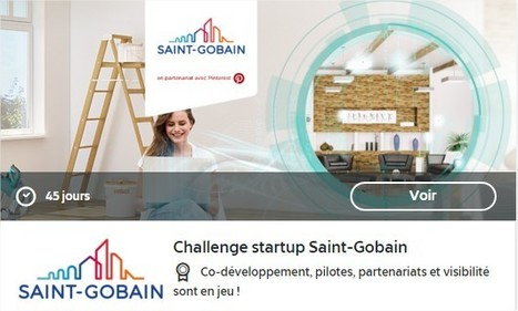 Challenge startup Saint-Gobain | Innovations - Habitat & Industrial applications | Scoop.it