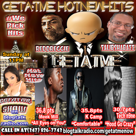 "GetAtMe HotNewHits on blogtalkradio.com Breakdown Meek Mill ""ALL EYES ON YOU"" TAKES #1 